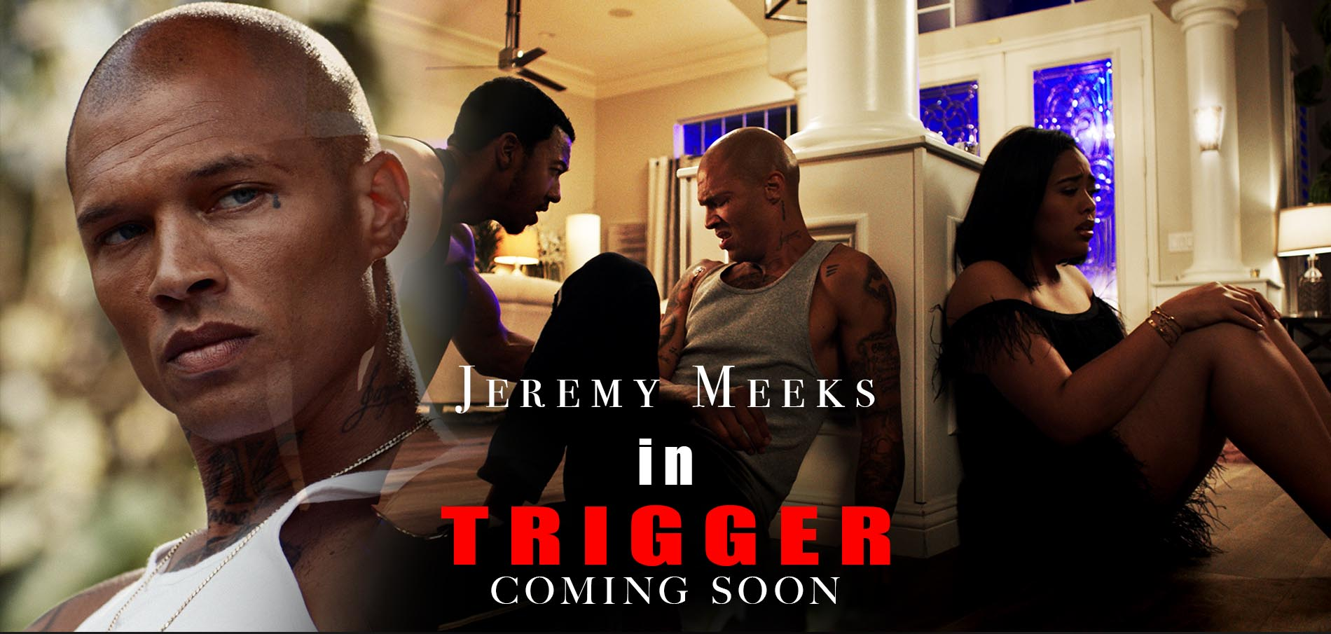 Trigger Jeremy Meeks Website BANNER footage films Christopher B Stokes